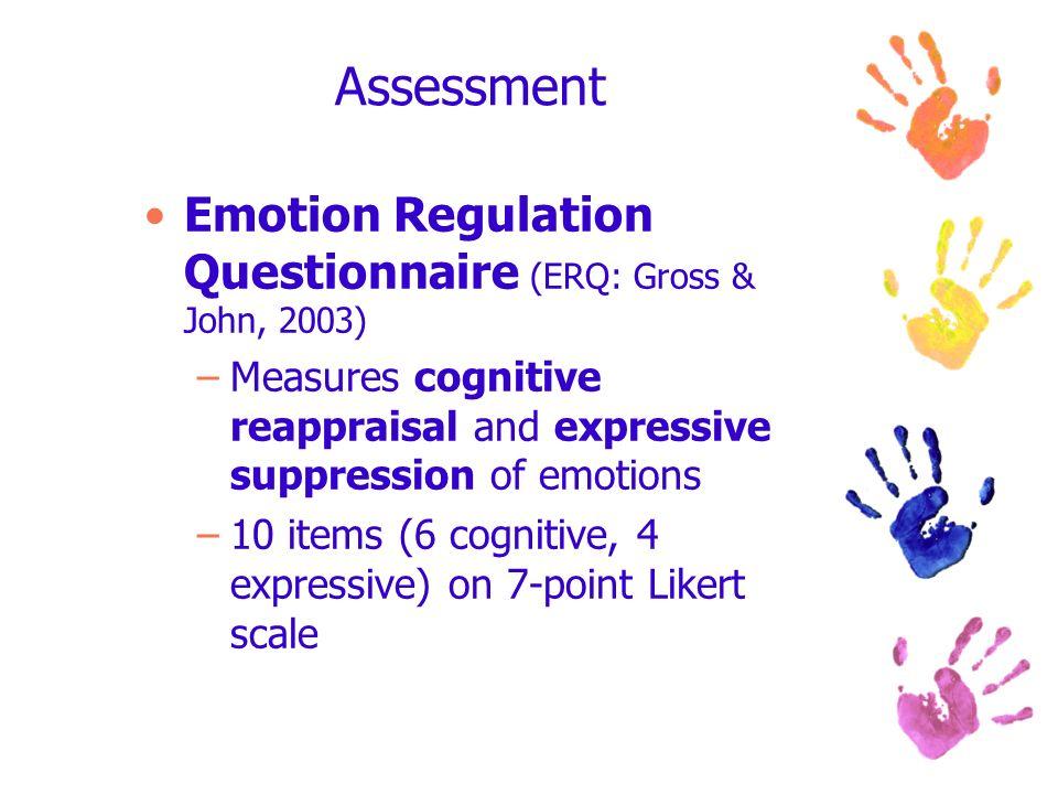 Assessment Emotion Regulation Questionnaire (ERQ: Gross & John, 2003)
