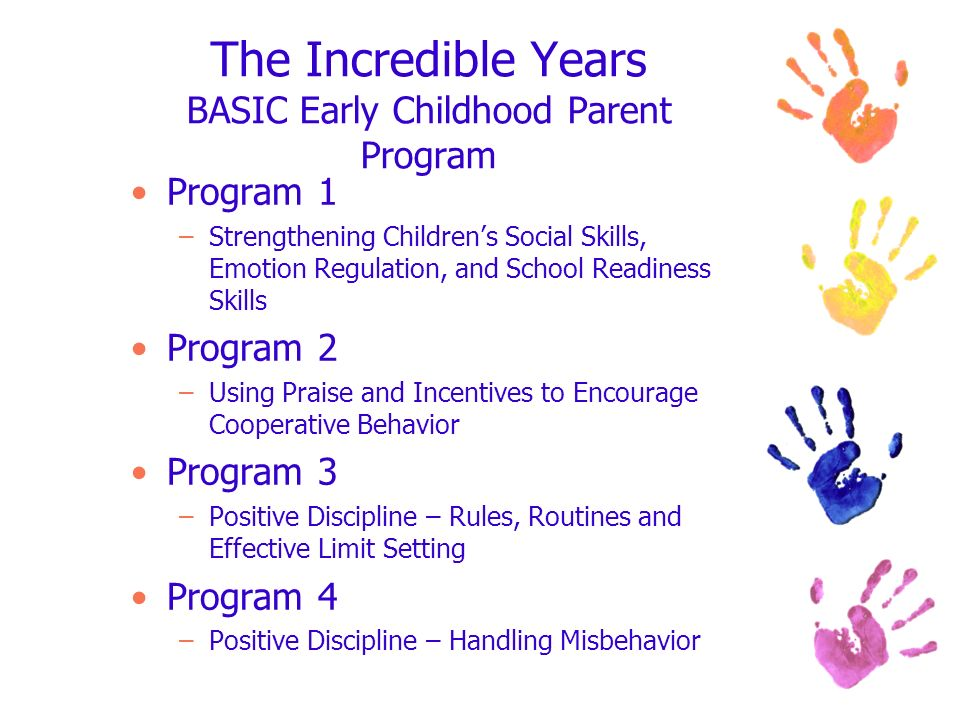 The Incredible Years BASIC Early Childhood Parent Program