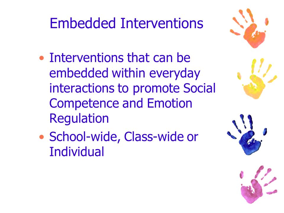Embedded Interventions