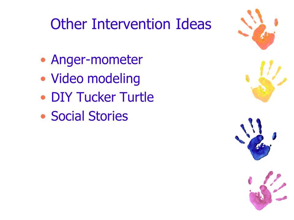Other Intervention Ideas