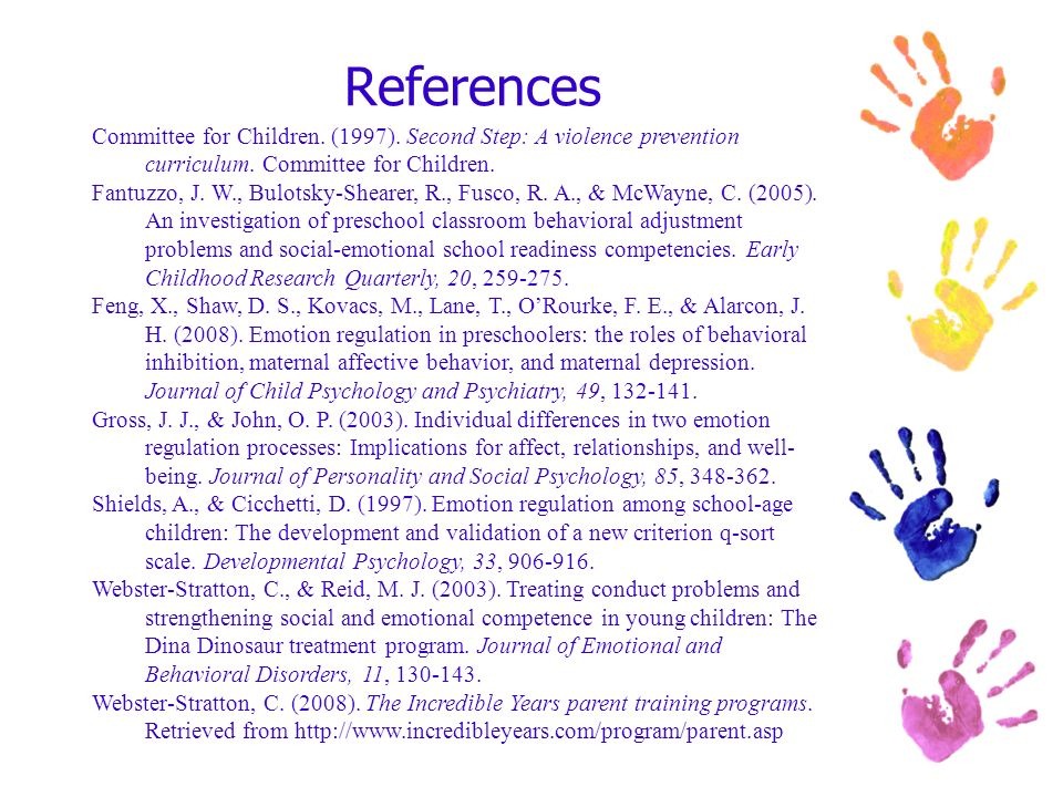References Committee for Children. (1997). Second Step: A violence prevention curriculum. Committee for Children.
