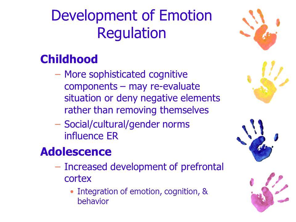 Development of Emotion Regulation