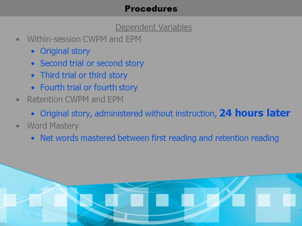 Procedures Dependent Variables. Within-session CWPM and EPM. Original story. Second trial or second story.