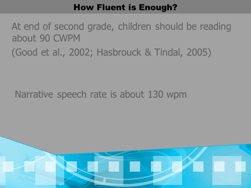 How Fluent is Enough