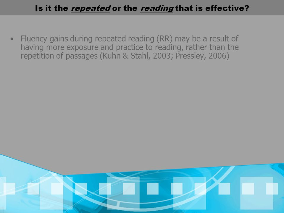 Is it the repeated or the reading that is effective