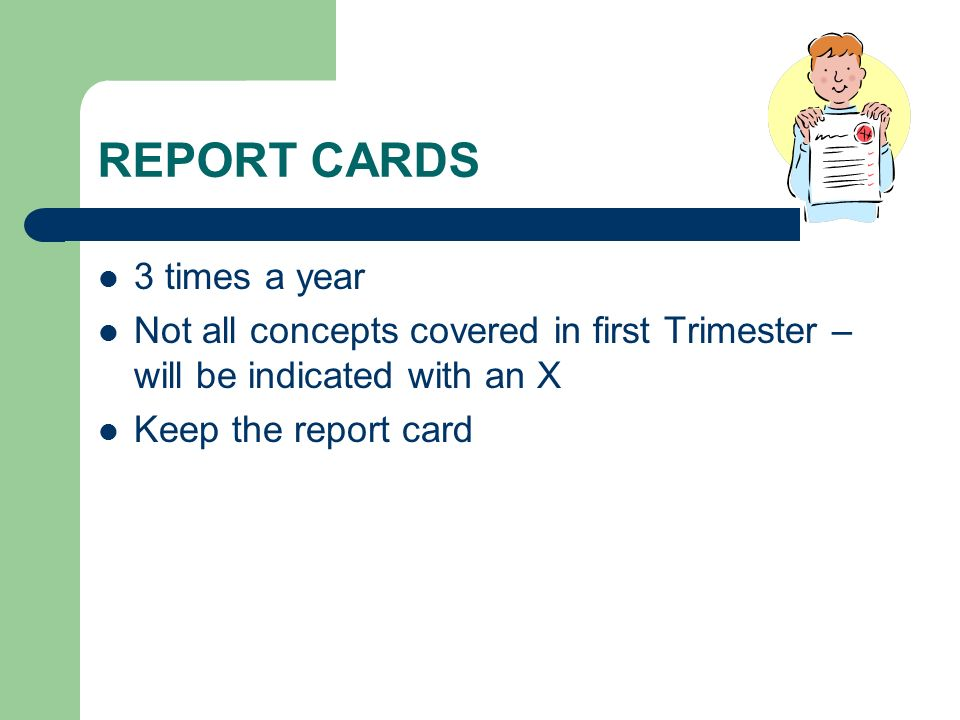 REPORT CARDS 3 times a year