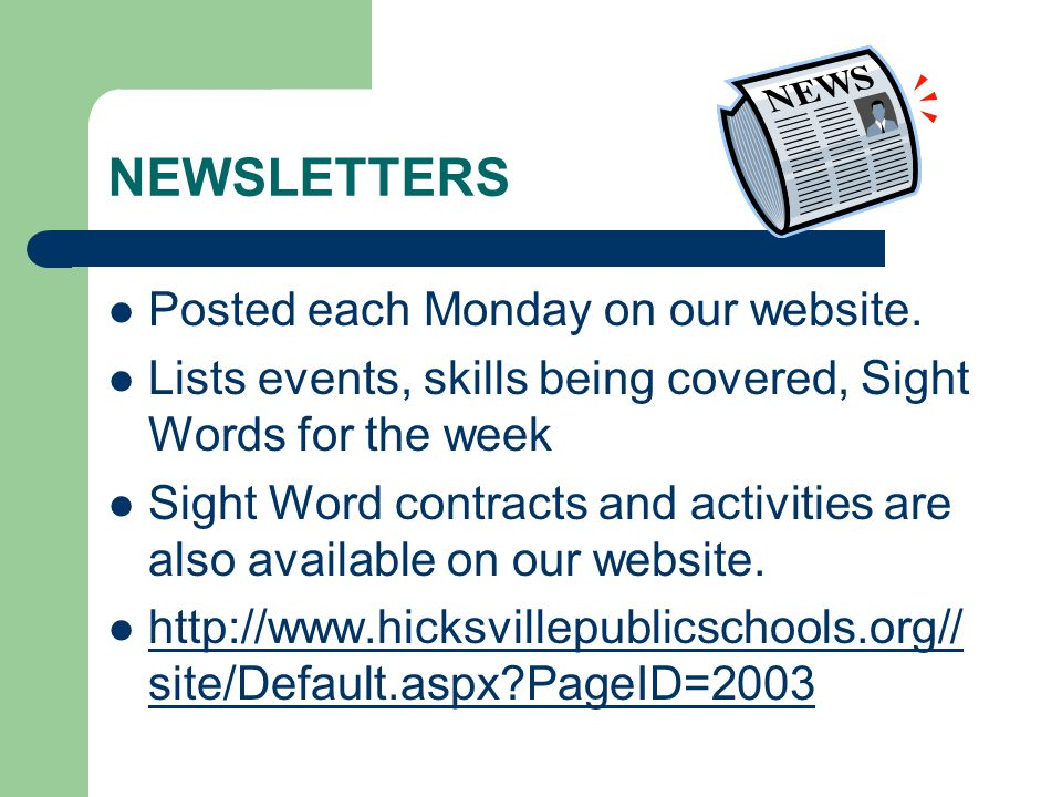 NEWSLETTERS Posted each Monday on our website.