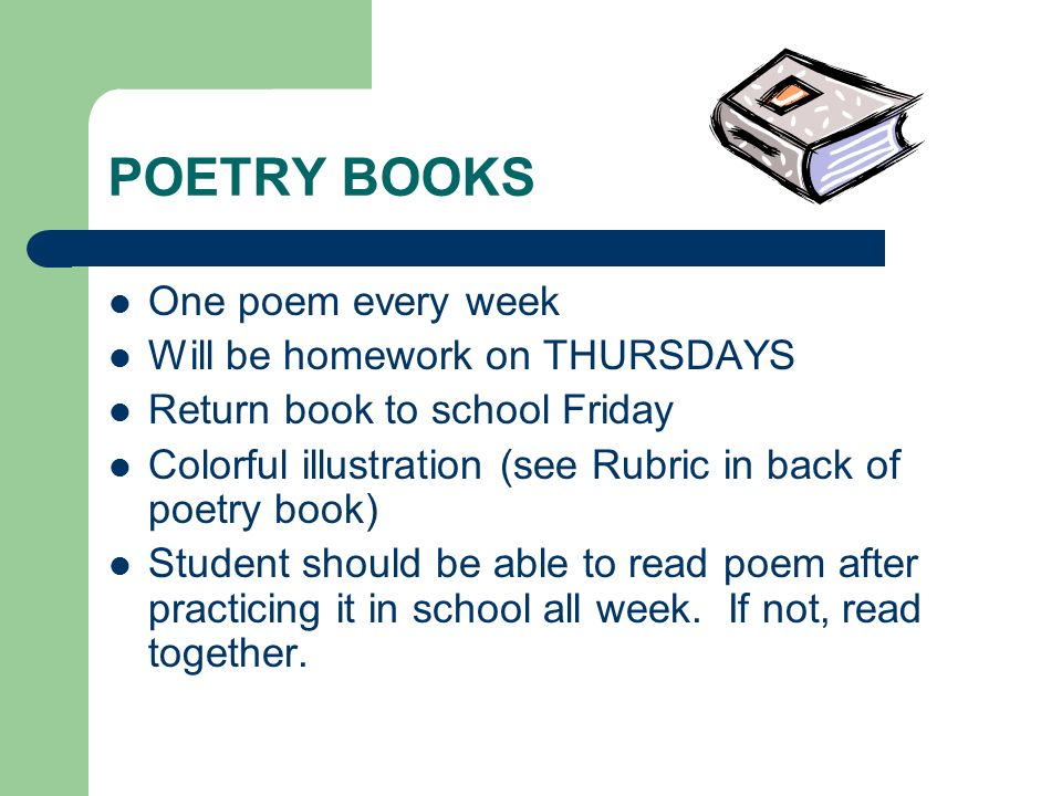 POETRY BOOKS One poem every week Will be homework on THURSDAYS