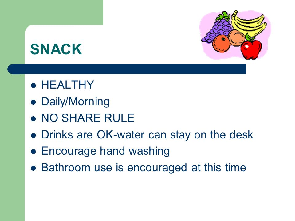 SNACK HEALTHY Daily/Morning NO SHARE RULE