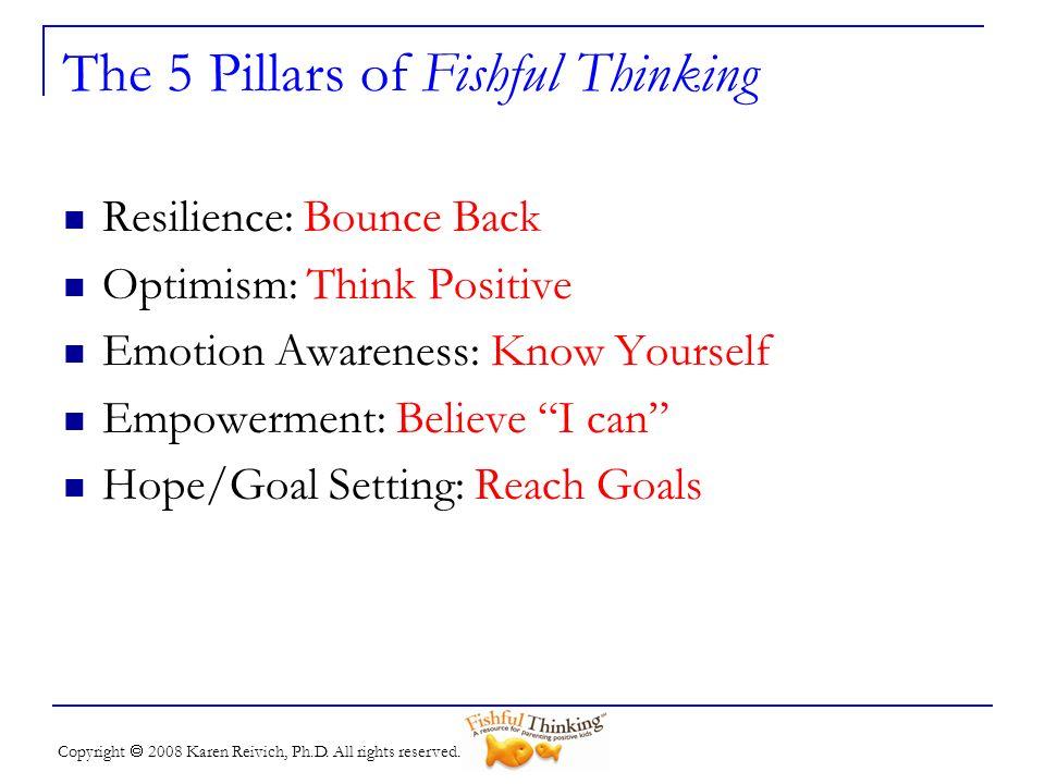 The 5 Pillars of Fishful Thinking