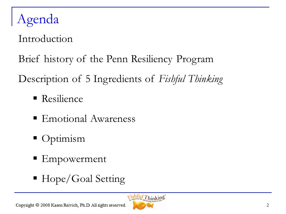 Agenda Introduction Brief history of the Penn Resiliency Program