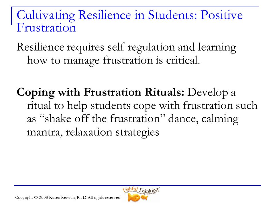Cultivating Resilience in Students: Positive Frustration
