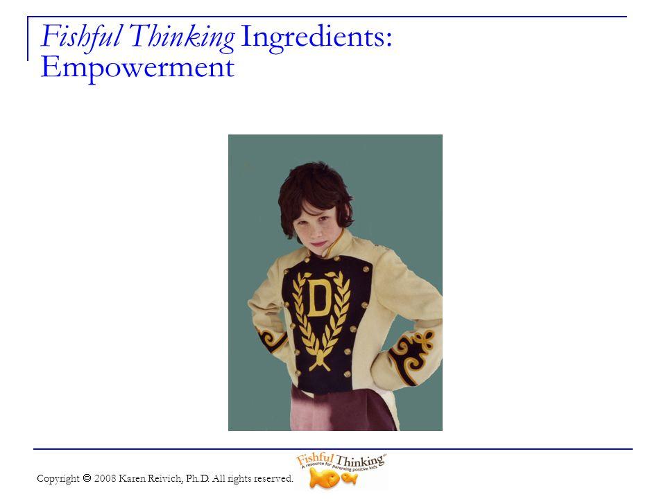 Fishful Thinking Ingredients: Empowerment
