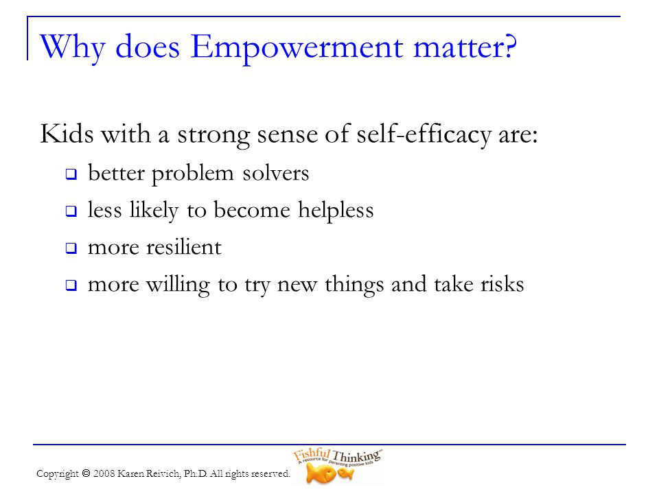 Why does Empowerment matter