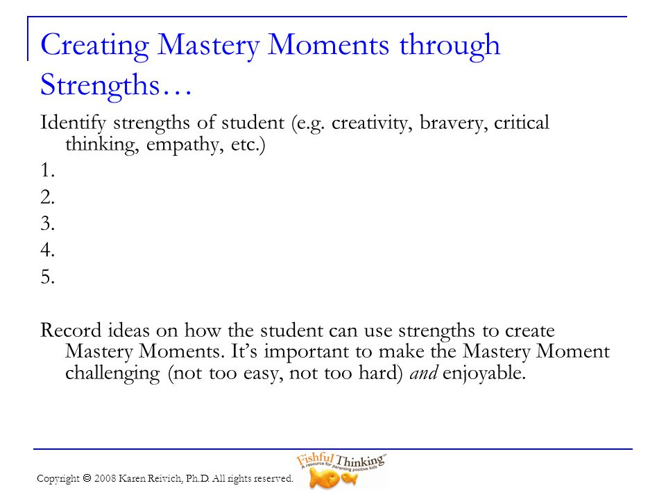 Creating Mastery Moments through Strengths…