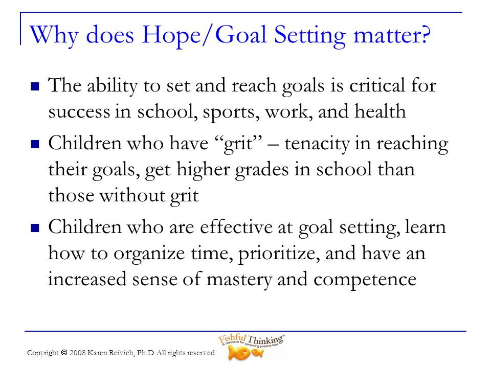 Why does Hope/Goal Setting matter