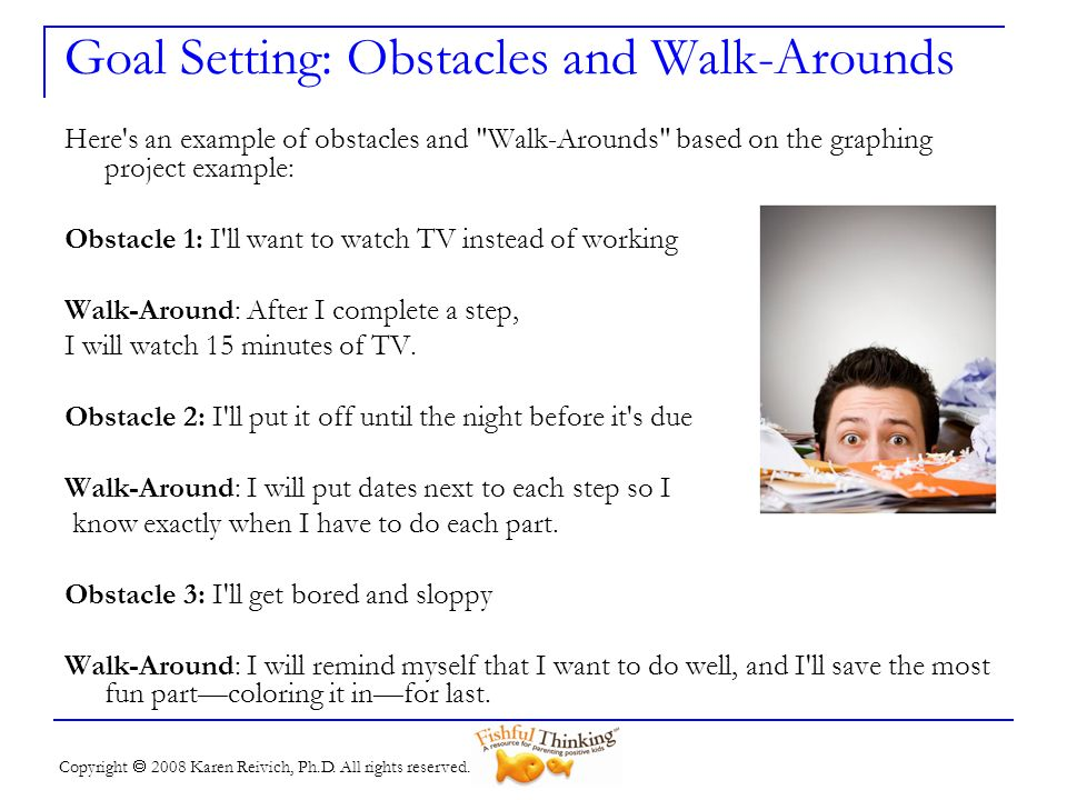 Goal Setting: Obstacles and Walk-Arounds
