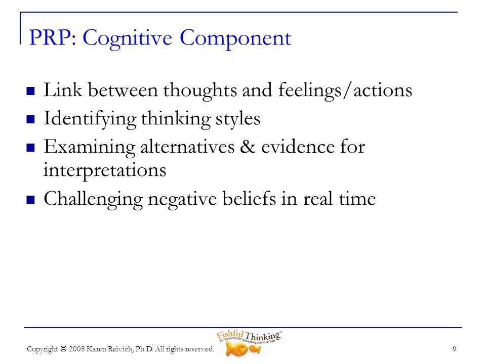 PRP: Cognitive Component