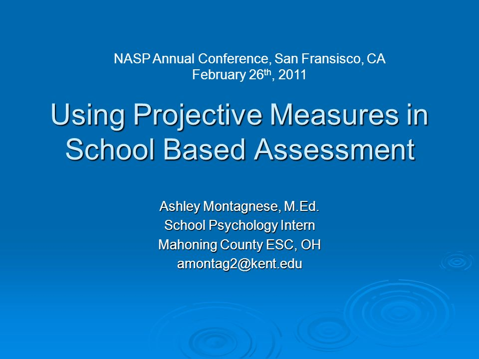 Using Projective Measures in School Based Assessment