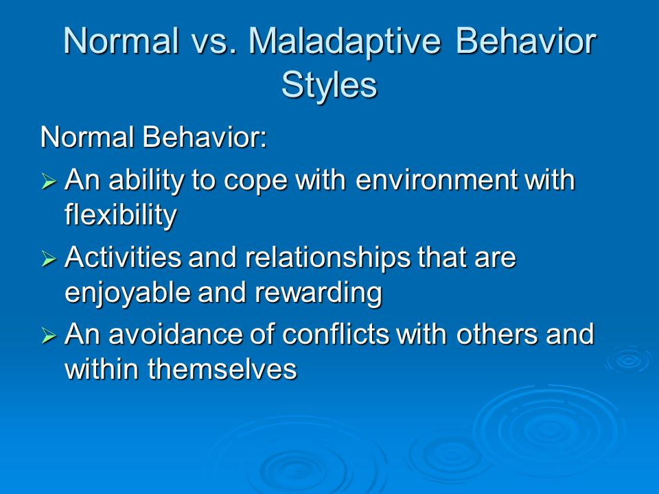 evaluation of maladaptive behavior Maladaptive behaviors • functional behavior analysis assessment for treatment plan development h0031, h0032, 96150, 96151,  behavior identification assessment, administered by a physician or other qualified healthcare professional, each 15 minutes of the physician's or other qualified.