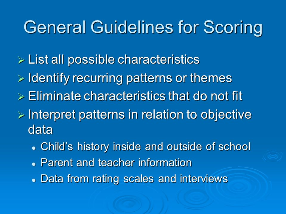 General Guidelines for Scoring