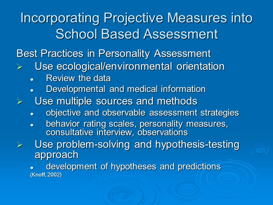 Incorporating Projective Measures into School Based Assessment