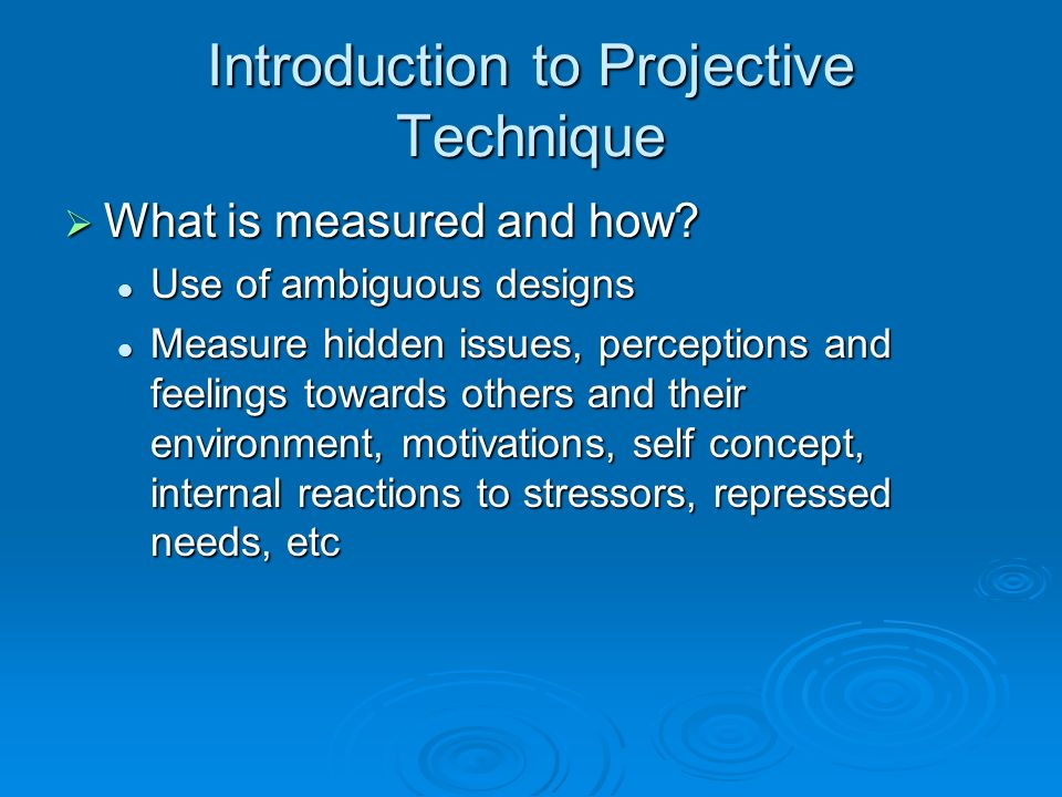 Introduction to Projective Technique
