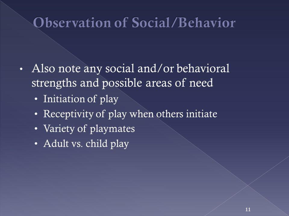Observation of Social/Behavior