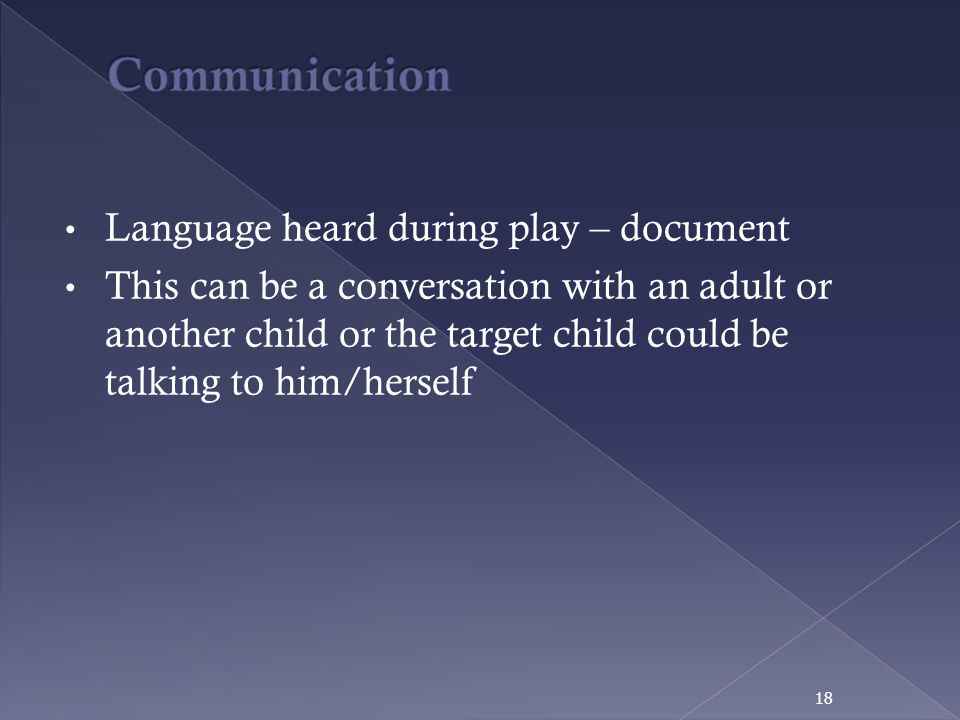Communication Language heard during play – document