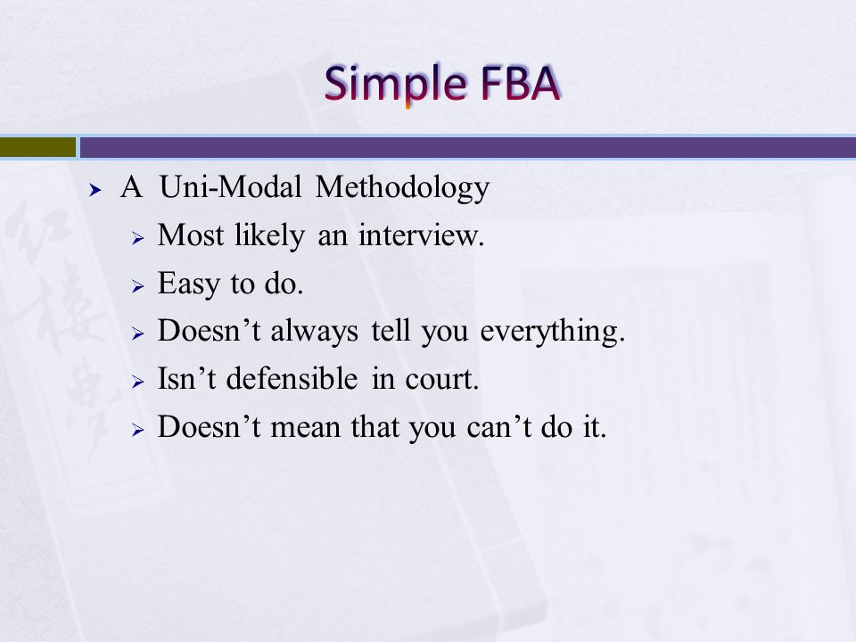 Simple FBA A Uni-Modal Methodology Most likely an interview.