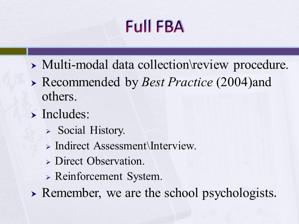 Full FBA Multi-modal data collection\review procedure.