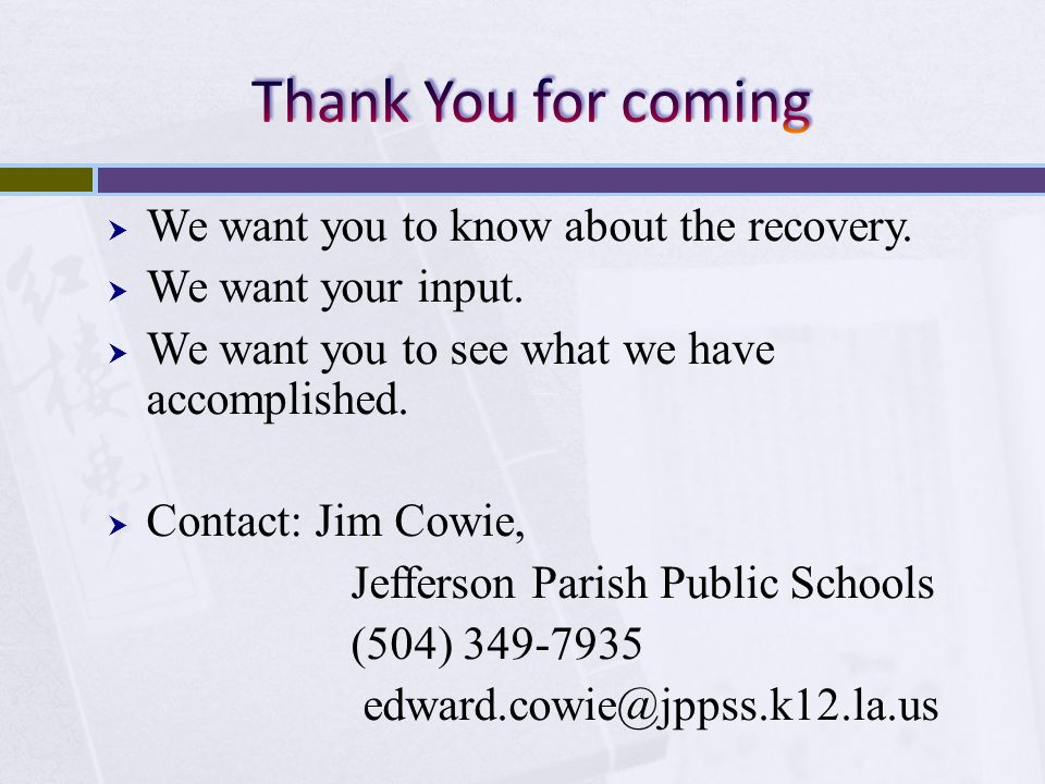 Thank You for coming We want you to know about the recovery.