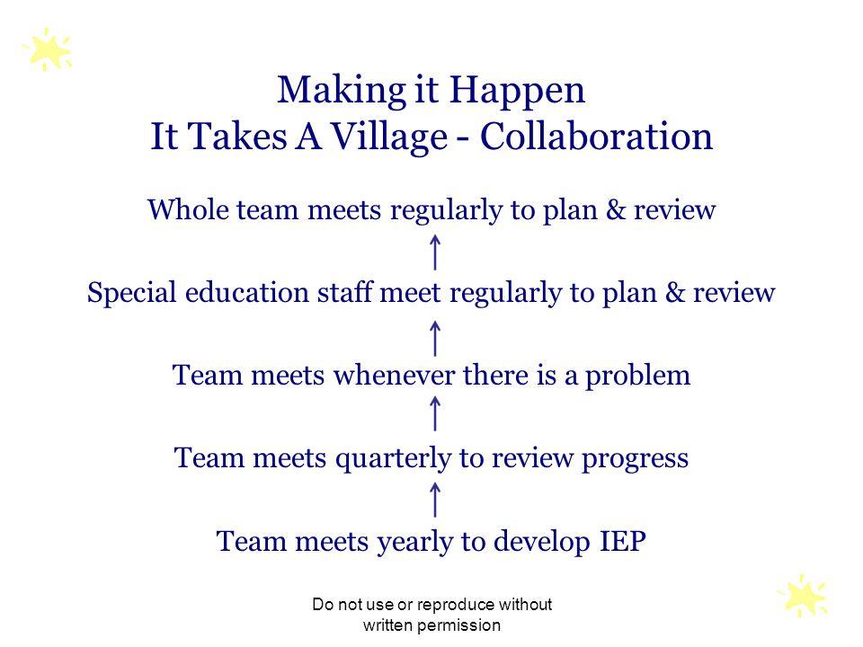 Making it Happen It Takes A Village - Collaboration