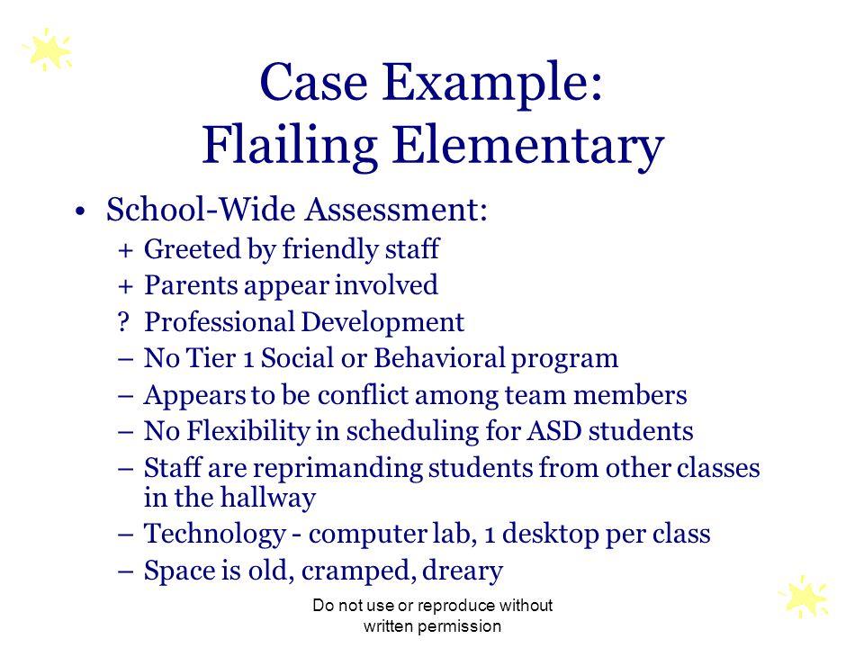 Case Example: Flailing Elementary