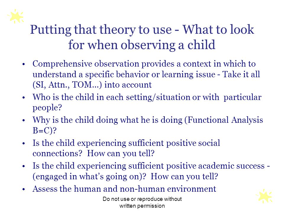 Putting that theory to use - What to look for when observing a child