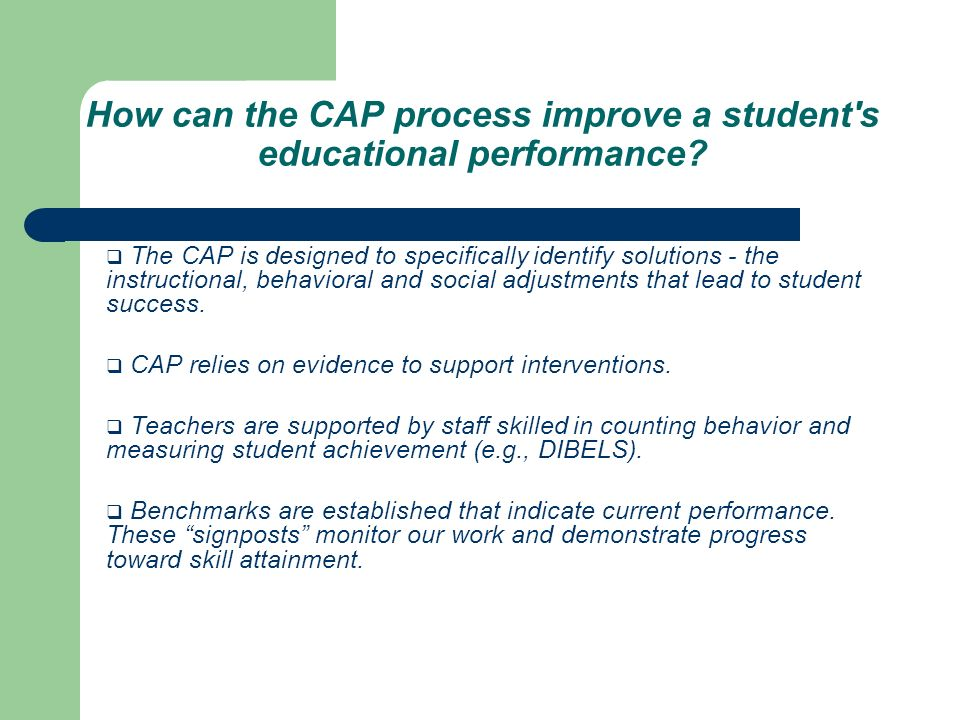 How can the CAP process improve a student s educational performance