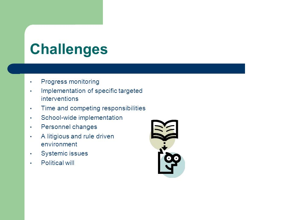 Challenges Progress monitoring