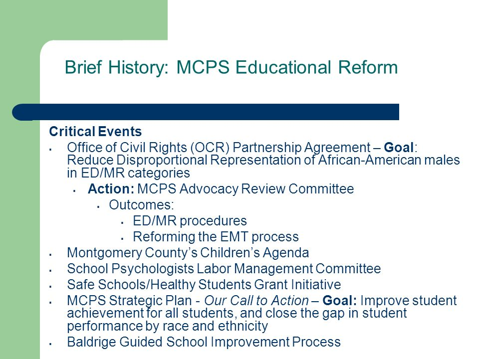 Brief History: MCPS Educational Reform