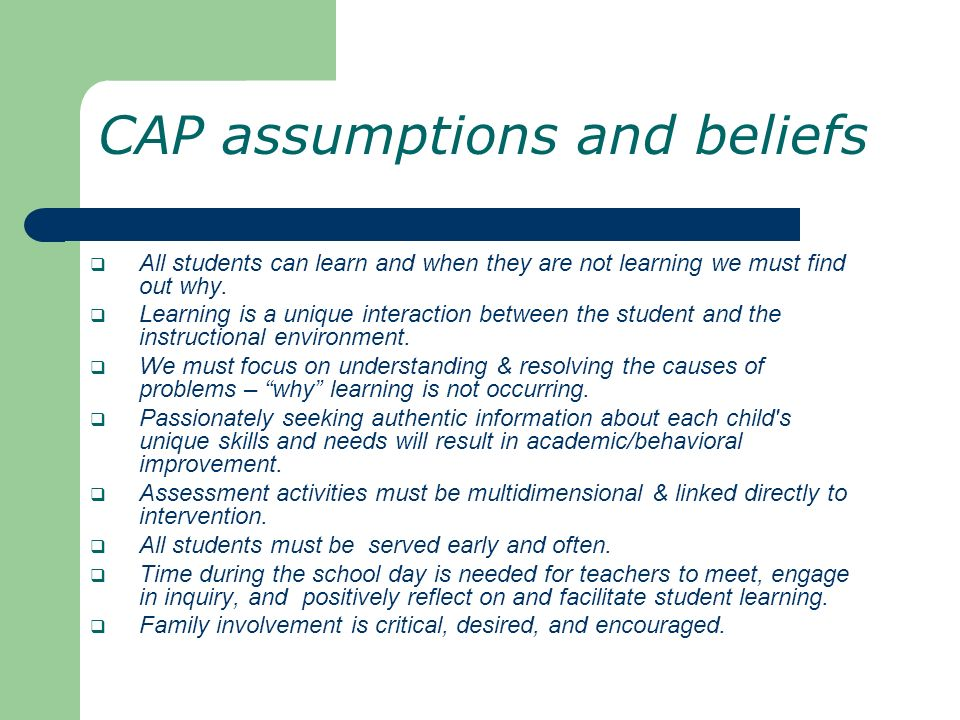 CAP assumptions and beliefs