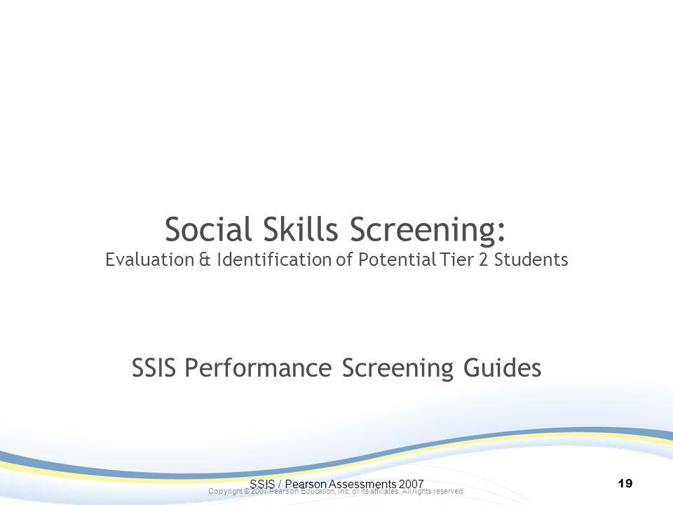 SSIS Performance Screening Guides