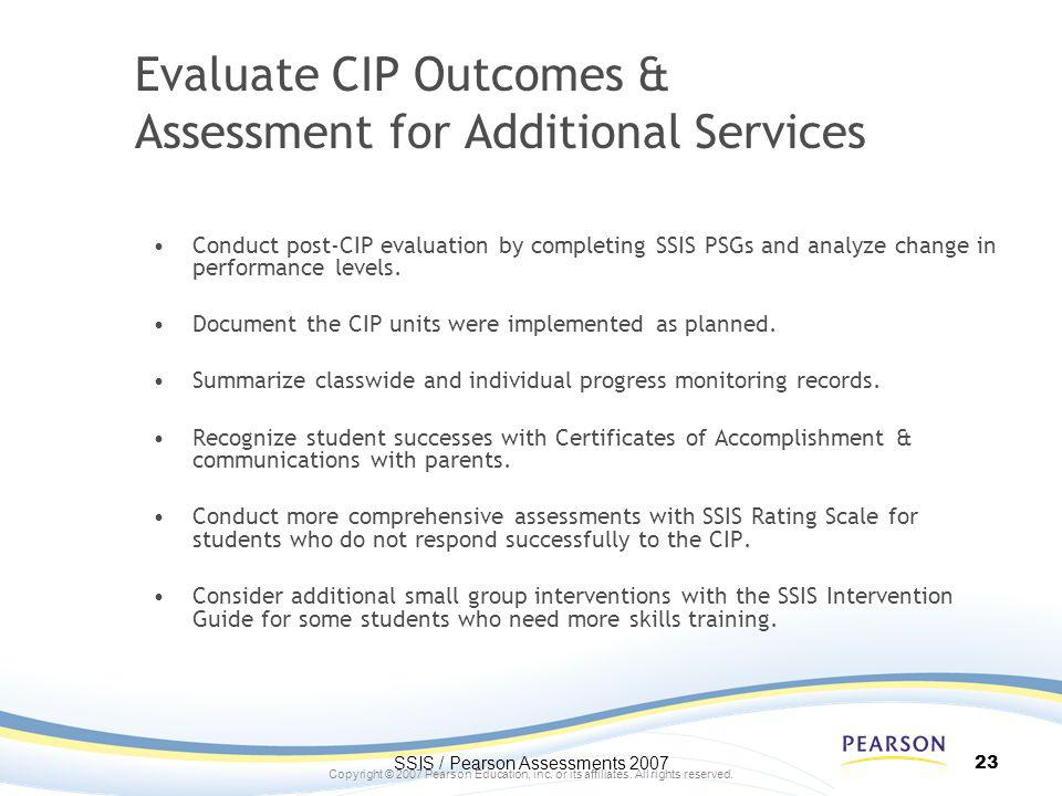 Evaluate CIP Outcomes & Assessment for Additional Services