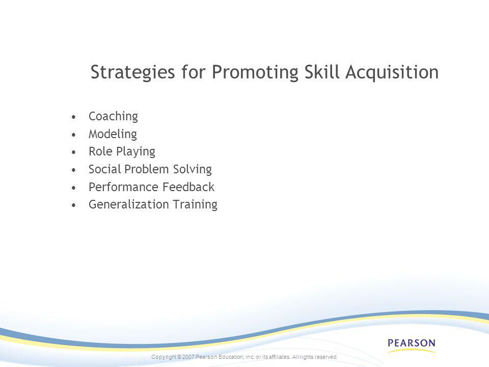 Strategies for Promoting Skill Acquisition