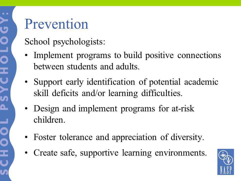 Prevention School psychologists: