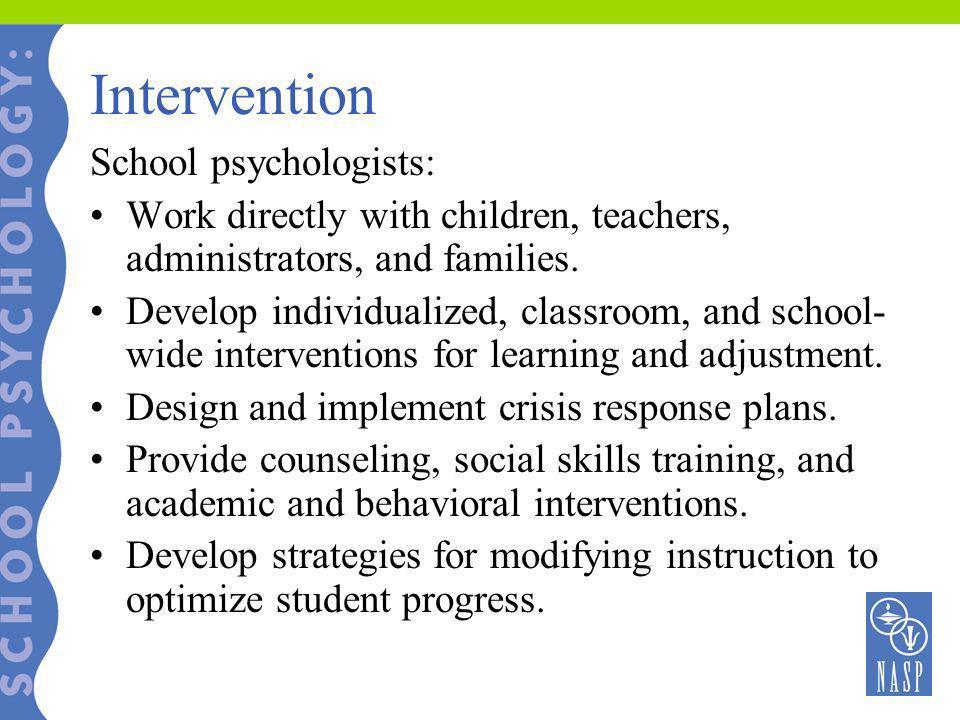Intervention School psychologists:
