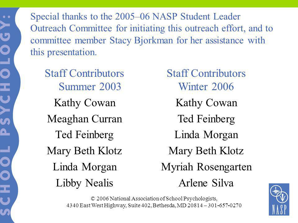 Staff Contributors Summer 2003 Kathy Cowan Meaghan Curran Ted Feinberg