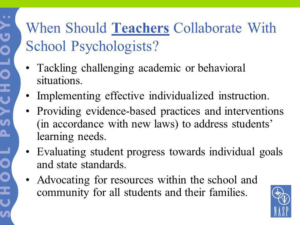 When Should Teachers Collaborate With School Psychologists