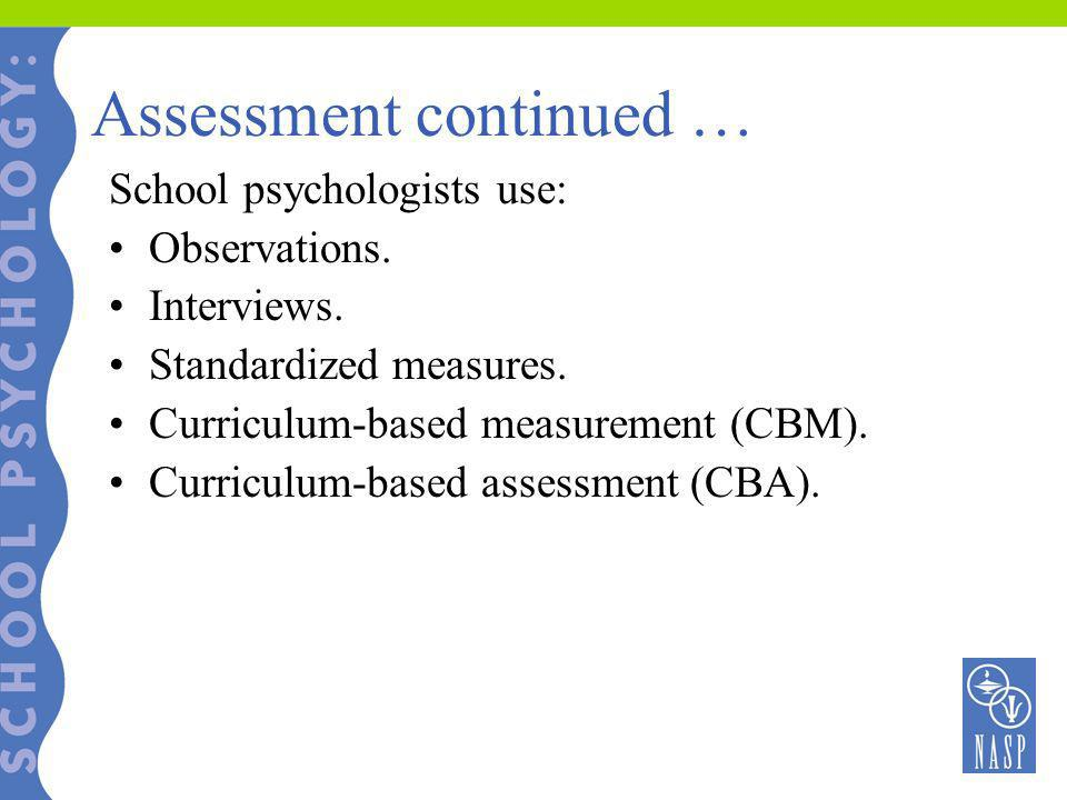 Assessment continued …