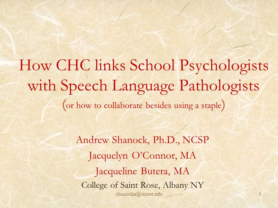 How CHC links School Psychologists with Speech Language Pathologists (or how to collaborate besides using a staple)