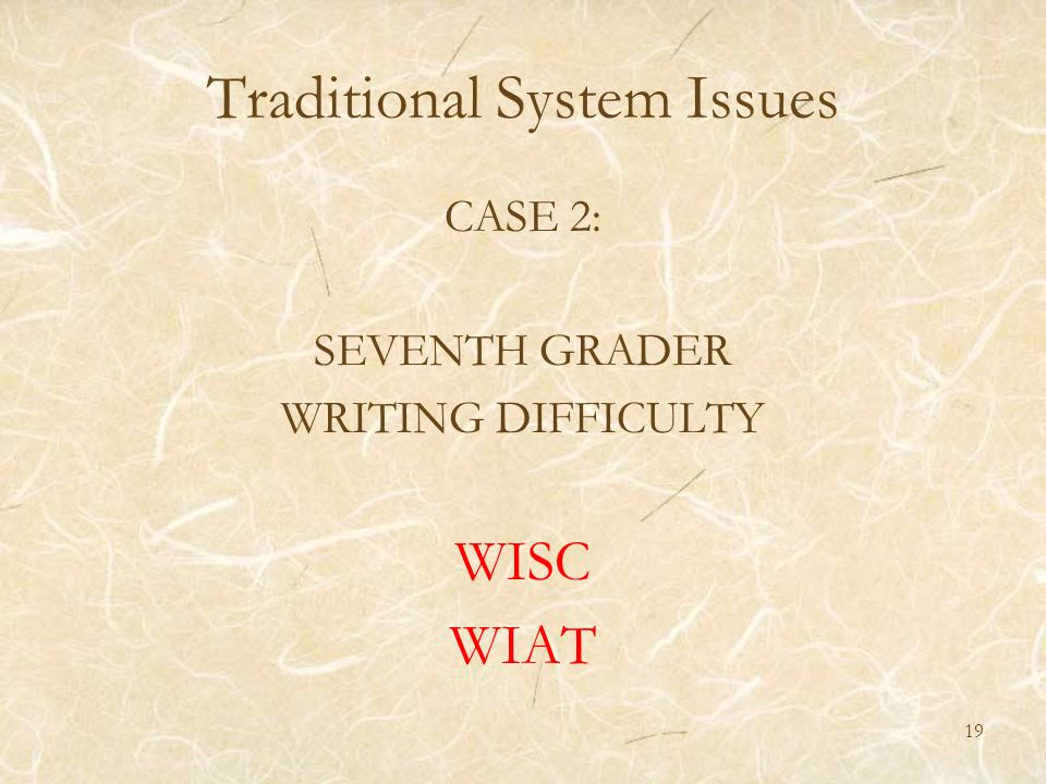 Traditional System Issues