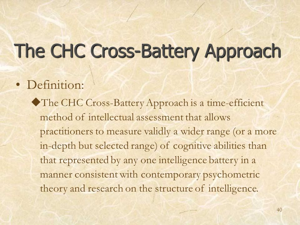 The CHC Cross-Battery Approach